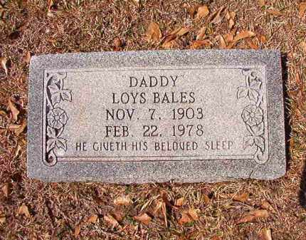 BALES, LOYS - Union County, Arkansas | LOYS BALES - Arkansas Gravestone Photos