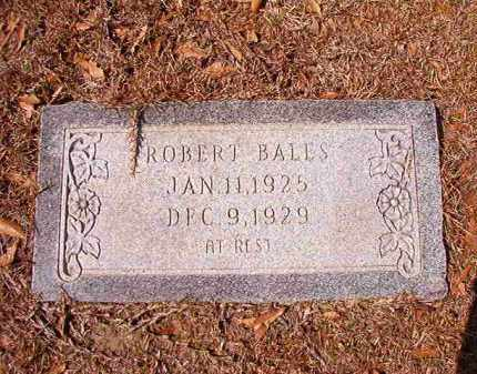 BALES, ROBERT - Union County, Arkansas | ROBERT BALES - Arkansas Gravestone Photos