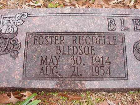 BLEDSOE, FOSTER RHODELLE - Union County, Arkansas | FOSTER RHODELLE BLEDSOE - Arkansas Gravestone Photos