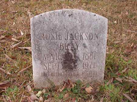 JACKSON BRAY, ROSIE - Union County, Arkansas | ROSIE JACKSON BRAY - Arkansas Gravestone Photos