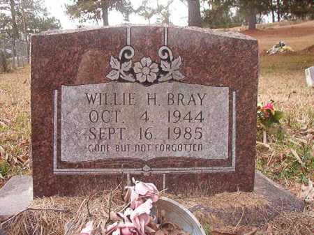 BRAY, WILLIE H - Union County, Arkansas | WILLIE H BRAY - Arkansas Gravestone Photos