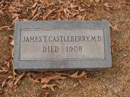CASTLEBERRY. M.D., JAMES T - Union County, Arkansas | JAMES T CASTLEBERRY. M.D. - Arkansas Gravestone Photos