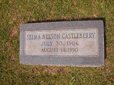NELSON CASTLEBERRY, SELMA - Union County, Arkansas | SELMA NELSON CASTLEBERRY - Arkansas Gravestone Photos