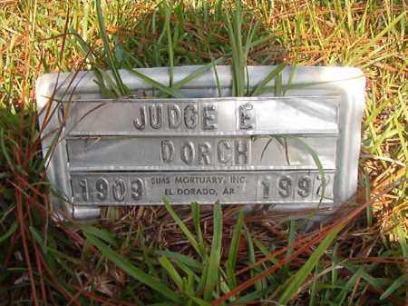 DORCH, JUDGE E - Union County, Arkansas | JUDGE E DORCH - Arkansas Gravestone Photos