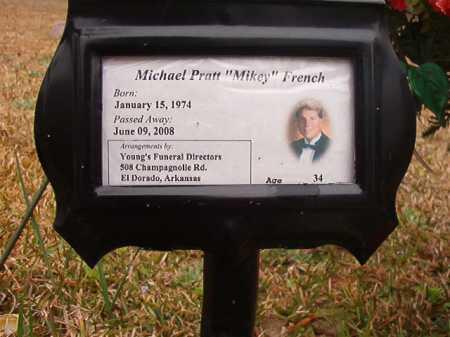 "FRENCH, MICHAEL PRATT ""MIKEY"" - Union County, Arkansas | MICHAEL PRATT ""MIKEY"" FRENCH - Arkansas Gravestone Photos"
