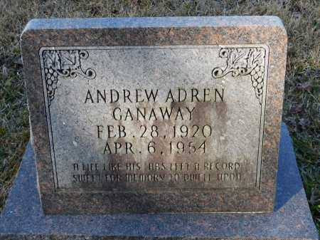 GANAWAY, ANDREW ADREN - Union County, Arkansas | ANDREW ADREN GANAWAY - Arkansas Gravestone Photos