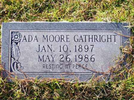 MOORE GATHRIGHT, ADA - Union County, Arkansas | ADA MOORE GATHRIGHT - Arkansas Gravestone Photos