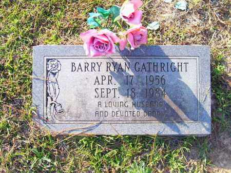 GATHRIGHT, BARRY RYAN - Union County, Arkansas | BARRY RYAN GATHRIGHT - Arkansas Gravestone Photos