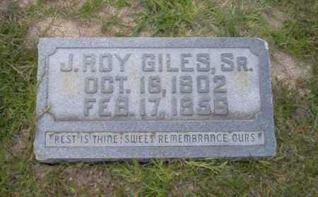 GILES SR., J. ROY - Union County, Arkansas | J. ROY GILES SR. - Arkansas Gravestone Photos