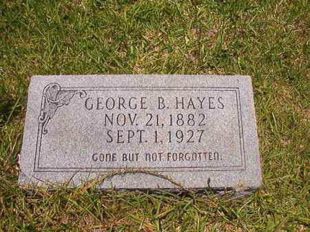 HAYES, GEORGE B - Union County, Arkansas | GEORGE B HAYES - Arkansas Gravestone Photos
