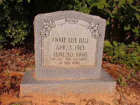 HILL, ANNIE LUE - Union County, Arkansas | ANNIE LUE HILL - Arkansas Gravestone Photos