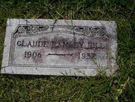 HILL, CLAUDE RAMSEY - Union County, Arkansas | CLAUDE RAMSEY HILL - Arkansas Gravestone Photos