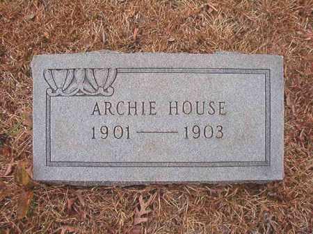 HOUSE, ARCHIE - Union County, Arkansas | ARCHIE HOUSE - Arkansas Gravestone Photos