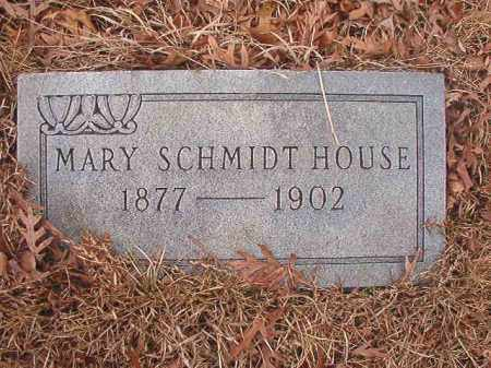 SCHMIDT HOUSE, MARY - Union County, Arkansas | MARY SCHMIDT HOUSE - Arkansas Gravestone Photos