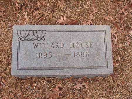 HOUSE, WILLARD - Union County, Arkansas | WILLARD HOUSE - Arkansas Gravestone Photos