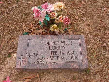 WILLIS LANGLEY, FLORENCE - Union County, Arkansas | FLORENCE WILLIS LANGLEY - Arkansas Gravestone Photos
