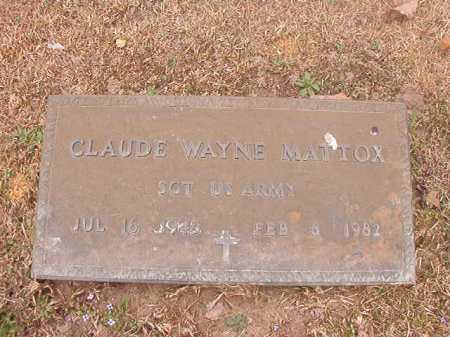 MATTOX (VETERAN), CLAUDE WAYNE - Union County, Arkansas | CLAUDE WAYNE MATTOX (VETERAN) - Arkansas Gravestone Photos