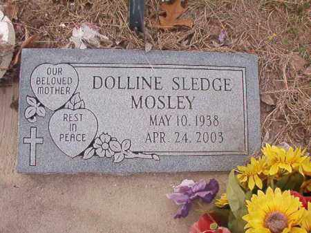 SLEDGE MOSLEY, DOLLINE - Union County, Arkansas | DOLLINE SLEDGE MOSLEY - Arkansas Gravestone Photos