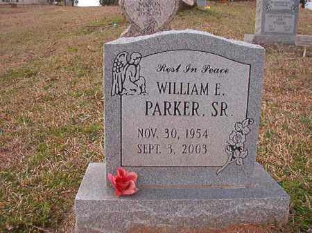 PARKER, SR, WILLIAM E - Union County, Arkansas | WILLIAM E PARKER, SR - Arkansas Gravestone Photos