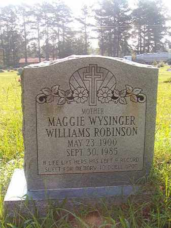 WYSINGER WILLIAMS ROBINSON, MAGGIE - Union County, Arkansas | MAGGIE WYSINGER WILLIAMS ROBINSON - Arkansas Gravestone Photos