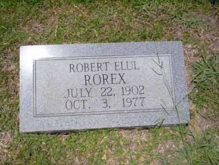 ROREX, ROBERT ELUL - Union County, Arkansas | ROBERT ELUL ROREX - Arkansas Gravestone Photos