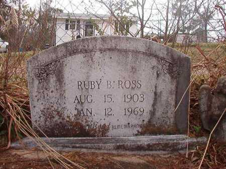 ROSS, RUBY B - Union County, Arkansas | RUBY B ROSS - Arkansas Gravestone Photos