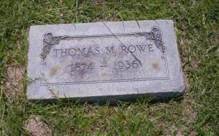 ROWE, THOMAS M. - Union County, Arkansas | THOMAS M. ROWE - Arkansas Gravestone Photos