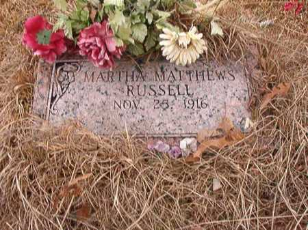 MATTHEWS RUSSELL, MARTHA - Union County, Arkansas | MARTHA MATTHEWS RUSSELL - Arkansas Gravestone Photos