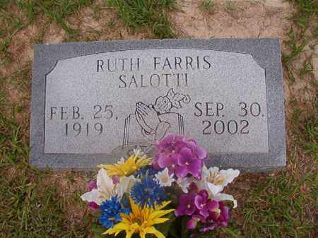 FARRIS SALOTTI, RUTH - Union County, Arkansas | RUTH FARRIS SALOTTI - Arkansas Gravestone Photos