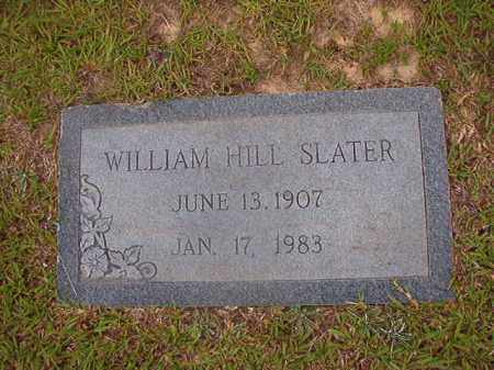 SLATER, WILLIAM HILL - Union County, Arkansas | WILLIAM HILL SLATER - Arkansas Gravestone Photos
