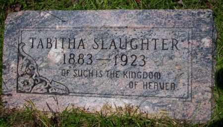 SLAUGHTER, TABITHA - Union County, Arkansas | TABITHA SLAUGHTER - Arkansas Gravestone Photos