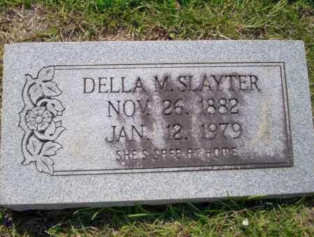SLAYTER, DELLA M - Union County, Arkansas | DELLA M SLAYTER - Arkansas Gravestone Photos