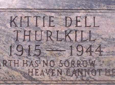 THURLKILL, KITTIE DELL - Union County, Arkansas | KITTIE DELL THURLKILL - Arkansas Gravestone Photos