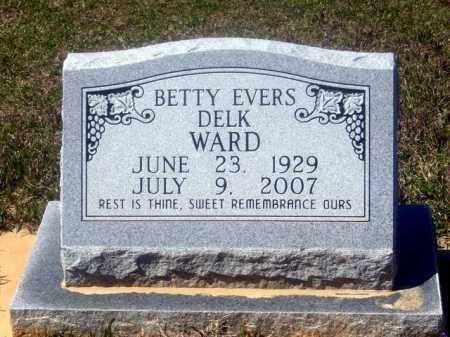 EVERS WARD, BETTY - Union County, Arkansas | BETTY EVERS WARD - Arkansas Gravestone Photos