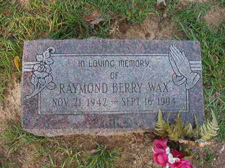 WAX, RAYMOND BERRY - Union County, Arkansas | RAYMOND BERRY WAX - Arkansas Gravestone Photos