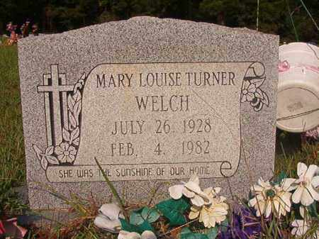 TURNER WELCH, MARY LOUISE - Union County, Arkansas | MARY LOUISE TURNER WELCH - Arkansas Gravestone Photos