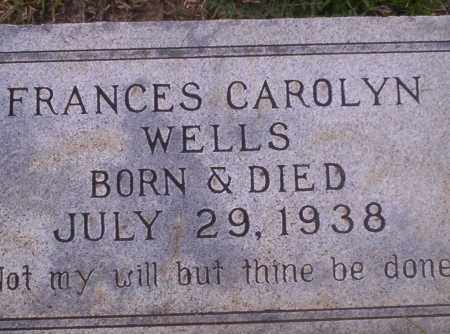 WELLS, FRANCES CAROLYN - Union County, Arkansas | FRANCES CAROLYN WELLS - Arkansas Gravestone Photos