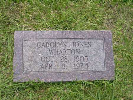 JONES WHARTON, CAROLYN - Union County, Arkansas | CAROLYN JONES WHARTON - Arkansas Gravestone Photos