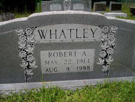 WHATLEY, ROBERT A - Union County, Arkansas | ROBERT A WHATLEY - Arkansas Gravestone Photos