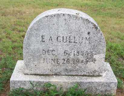 CULLUM, E A - Van Buren County, Arkansas | E A CULLUM - Arkansas Gravestone Photos