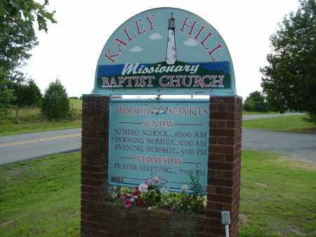 *KALEY HILL MISSIONARY BAPT CH,  - Van Buren County, Arkansas |  *KALEY HILL MISSIONARY BAPT CH - Arkansas Gravestone Photos