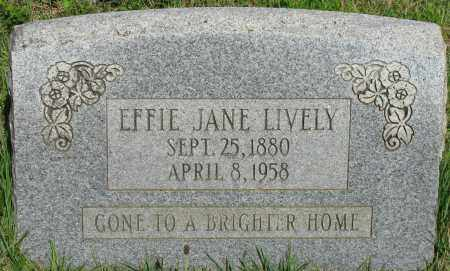 LIVELY, EFFIE JANE - Van Buren County, Arkansas | EFFIE JANE LIVELY - Arkansas Gravestone Photos