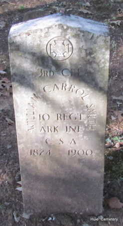 SMITH (VETERAN CSA), WILLIAM CARROL - Van Buren County, Arkansas | WILLIAM CARROL SMITH (VETERAN CSA) - Arkansas Gravestone Photos