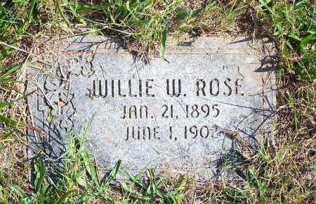 ROSE, WILLIE W - Washington County, Arkansas | WILLIE W ROSE - Arkansas Gravestone Photos