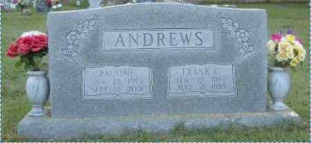 ANDREWS, FRANK C. - Washington County, Arkansas | FRANK C. ANDREWS - Arkansas Gravestone Photos