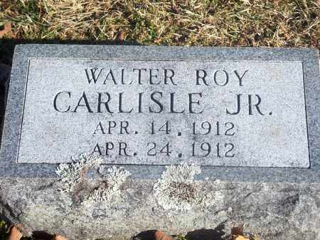 CARLISLE, WALTER ROY, JR. - Washington County, Arkansas | WALTER ROY, JR. CARLISLE - Arkansas Gravestone Photos