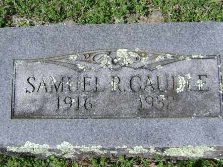 CAUDLE, SAMUEL R. - Washington County, Arkansas | SAMUEL R. CAUDLE - Arkansas Gravestone Photos