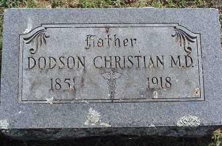 CHRISTIAN, DODSON (DOCTOR) - Washington County, Arkansas | DODSON (DOCTOR) CHRISTIAN - Arkansas Gravestone Photos