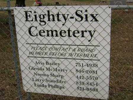 *EIGHTY-SIX CEMETERY SIGN,  - Washington County, Arkansas |  *EIGHTY-SIX CEMETERY SIGN - Arkansas Gravestone Photos