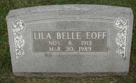 EOFF, LILA BELLE - Washington County, Arkansas | LILA BELLE EOFF - Arkansas Gravestone Photos